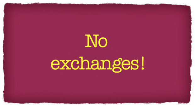 Follow these tips to avoid getting an exchange