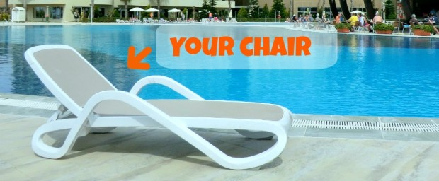 Your pool chair is waiting for you!