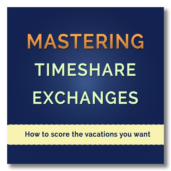 Mastering Timeshare Exchanges - Video Course